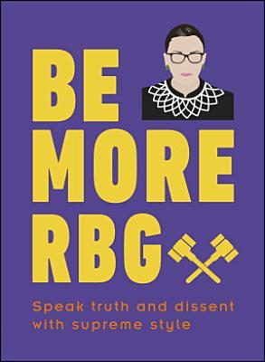 Be More RBG