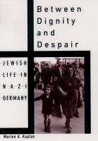 Between Dignity and Despair PDF