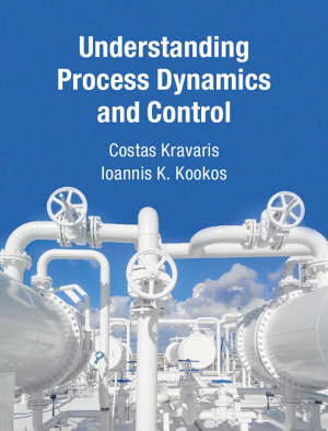 Understanding Process Dynamics and Control