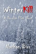 WinterKill - A Douglas Files Short