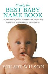 Simply the Best Baby Name Book PDF