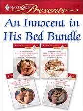 An Innocent In His Bed Bundle: The Cattle Baron's Virgin Wife\The Greek Tycoon's Innocent Mistress\Pregnant By The Italian Count\Angelo's Captive Virgin
