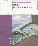 Introducing and Implementing Revit Architecture 2009 PDF