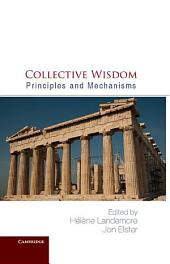Collective Wisdom: Principles and Mechanisms