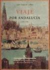 Viaje por Andalucía: en los años 1705 y 1706