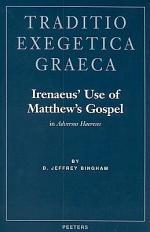 Irenaeus' Use of Matthew's Gospel in Adversus Haereses
