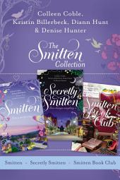 The Smitten Collection: Smitten, Secretly Smitten, and Smitten Book Club
