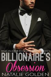 Billionaire S Obsession What An Alpha Billionaire Wants  Book PDF