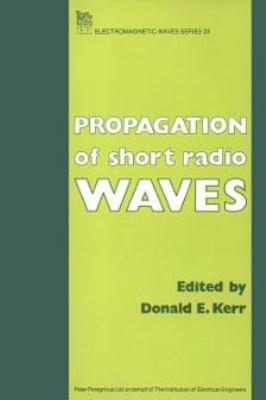 Propagation of Short Radio Waves