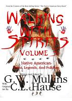 Walking With Spirits Volume 3 Native American Myths  Legends  And Folklore PDF