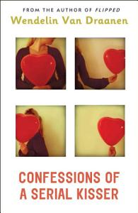 Confessions of a Serial Kisser Book