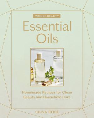 Whole Beauty, Essential Oils