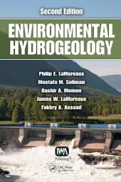 Environmental Hydrogeology, Second Edition: Edition 2