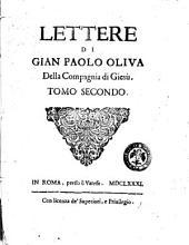 Lettere di Gian Paolo Oliva della Compagnia di Giesu ...