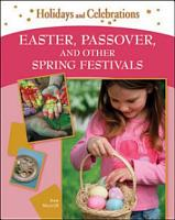 Easter  Passover  and Other Spring Festivals PDF