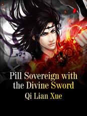 Pill Sovereign with the Divine Sword PDF