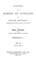 Lives of the Queens of Scotland and English Princesses      Mary of Lorraine  cont d   Margaret Douglas PDF