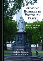 Crossing Borders in Victorian Travel
