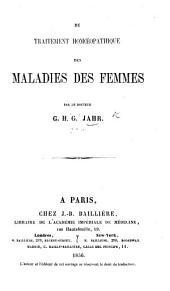 Du traitement homœopathique des maladies des femmes