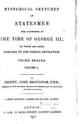 Historical Sketches of Statesmen who Flourished in the Time of George III.
