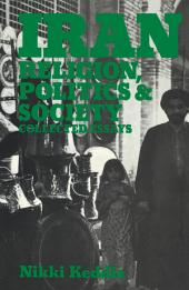 Iran: Religion, Politics and Society: Collected Essays