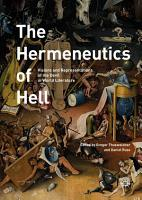 The Hermeneutics of Hell PDF