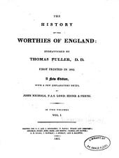 The History of the Worthies of England: Volume 1