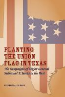 Planting the Union Flag in Texas PDF