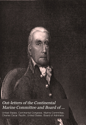 Out-letters of the Continental Marine Committee and Board of Admiralty: August, 1776-September, 1780, Volume 2