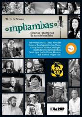 MPBambas -: Histórias e Memórias da Canção Brasileira, Volume 2
