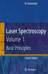 Laser Spectroscopy: Vol. 1: Basic Principles, Edition 4