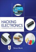 Hacking Electronics  An Illustrated DIY Guide for Makers and Hobbyists PDF
