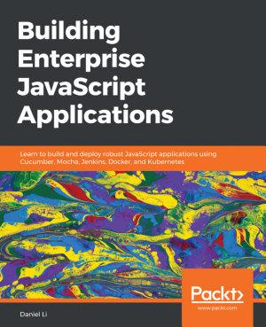 Building Enterprise JavaScript Applications PDF
