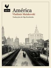América: Relato de viaje de un poeta ruso en Nueva York