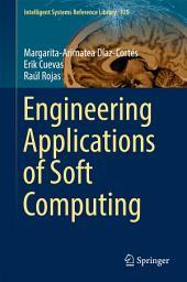 Engineering Applications of Soft Computing