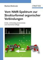 Vom NMR-Spektrum zur Strukturformel organischer Verbindungen: Ausgabe 3