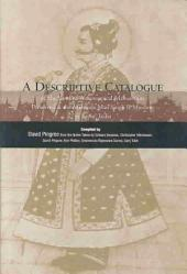 A Descriptive Catalogue of the Sanskrit Astronomical Manuscripts Preserved at the Maharaja Man Singh II Museum in Jaipur, India: Volume 250