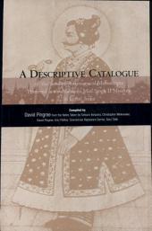 A Descriptive Catalogue of the Sanskrit Astronomical Manuscripts Preserved at the Maharaja Man Singh II Museum in Jaipur, India: Volume 250
