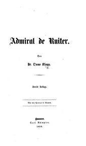 Admiral de Ruiter. Zweite Auflage, etc