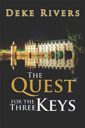 The Quest for the Three Keys
