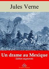 Un drame au Mexique: Nouvelle édition augmentée