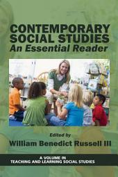 Contemporary Social Studies: An Essential Reader