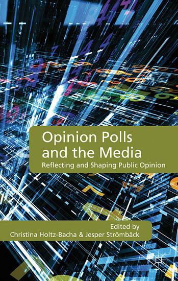 Opinion Polls and the Media PDF