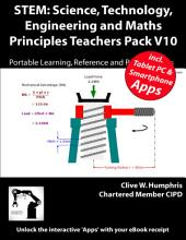STEM: Science, Technology, Engineering and Maths Principles Teachers Pack: Volume 10