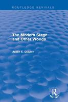 The Modern Stage and Other Worlds  Routledge Revivals  PDF
