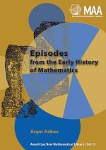 Episodes from the Early History of Mathematics