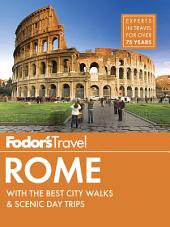 Fodor's Rome: with the Best City Walks & Scenic Day Trips