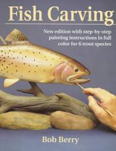 Fish Carving: An Introduction