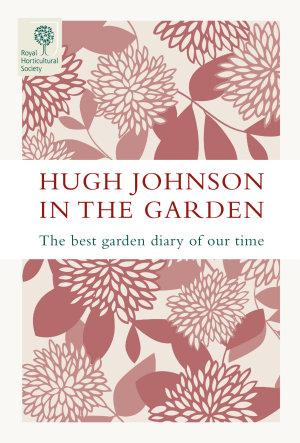 Hugh Johnson In The Garden