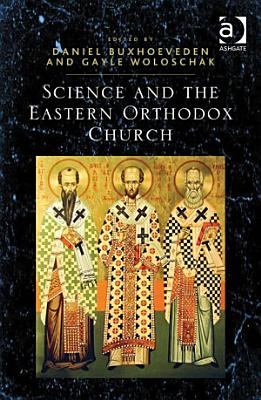 Science and the Eastern Orthodox Church PDF
